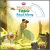 The Princess and the Frog : Read-Along Storybook and CD