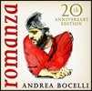 Andrea Bocelli 안드레아 보첼리 - 로만자 (Romanza) [20th Anniversary Edition]