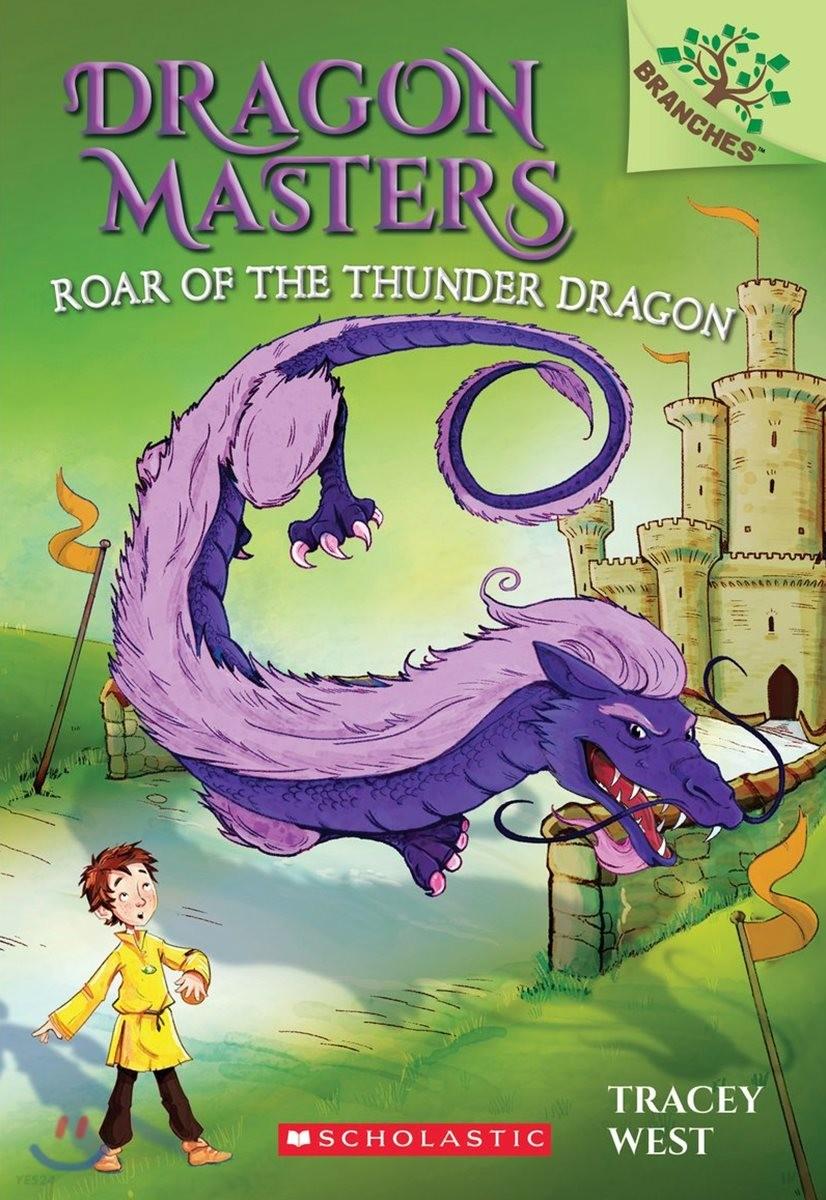 Dragon Masters #8 : Roar of the Thunder Dragon