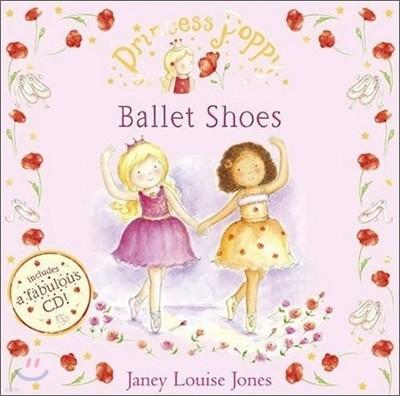 Princess Poppy : Ballet Shoes (Book & CD)