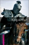 Oxford Bookworms Library Starters : King Arthur