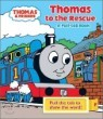 Thomas & Friends Thomas to the Rescue : A Pull-tab Book