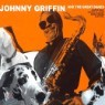 Johnny Griffin - And The Great Danes