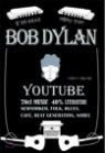 밥 딜런 유튜브로 여행하는 안내서