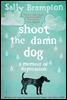 Shoot the Damn Dog
