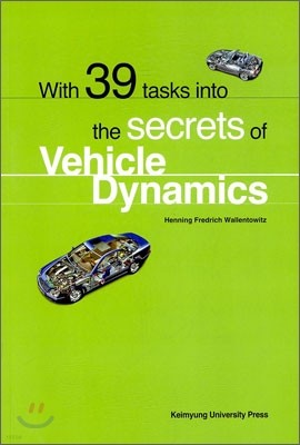 With 39 tasks into the secrets of Vehicle Dynamics