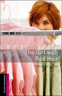 Oxford Bookworms Library Starter : The Girl with Red Hair (Book+CD)
