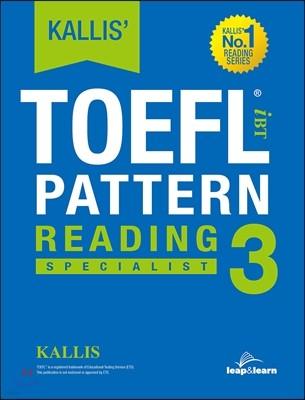 KALLIS' TOEFL Reading 3 : Specialist