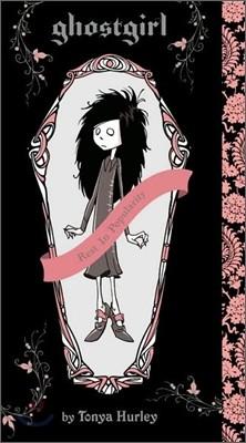 Ghostgirl : Rest In Popularity