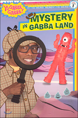 Ready-To-Read Pre-Level : Mystery in Gabba Land