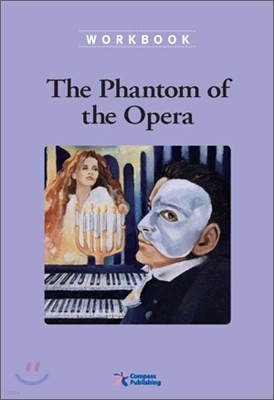 Compass Classic Readers Level 6 : The Phantom of Opera (Workbook)