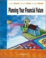 Planning Your Financial Future, 3/E