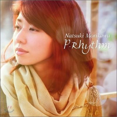Natsuki Morikawa - P-Rhythm