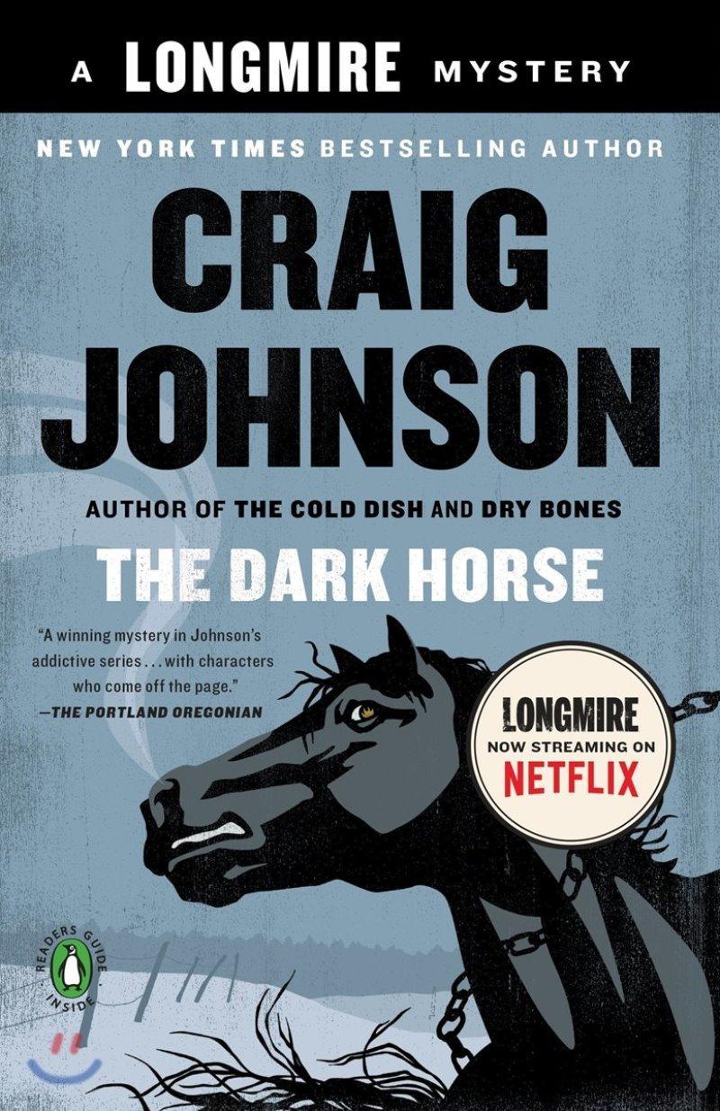 The Dark Horse: A Longmire Mystery