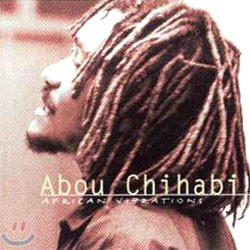 Abou Chihabi - African Vibrations