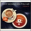 Saint-Germain Des-Pres Cafe Volume XI