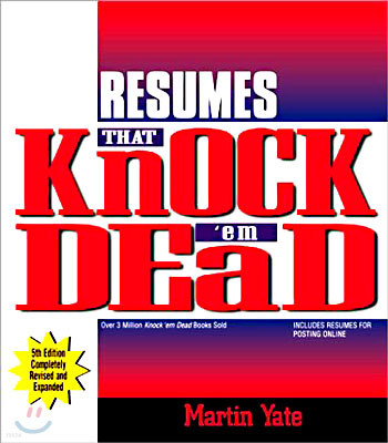 Resumes That Knock `Em Dead