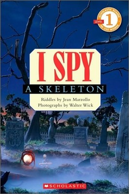 Scholastic Hello Reader Level 1 : I Spy a Skeleton