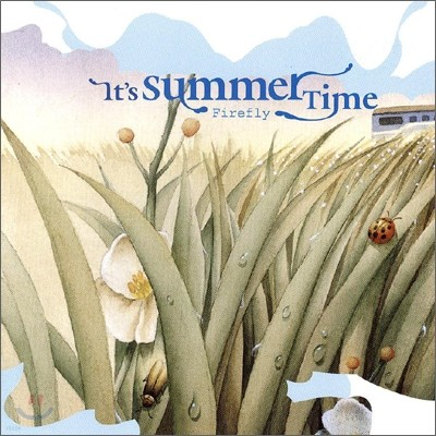 Firefly - It's Summer Time