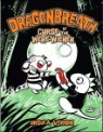 Dragonbreath #3 : Curse of the Were-wiener