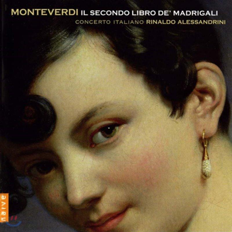 Rinaldo Alessandrini 클라우디오 몬테베르디: 마드리갈 2권 (Claudio Monteverdi: 2nd Book of Madrigals)