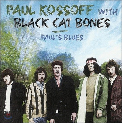 Paul Kossoff & Black Cat Bones (폴 코소프 & 블랙 캣 본즈) - Paul's Blues