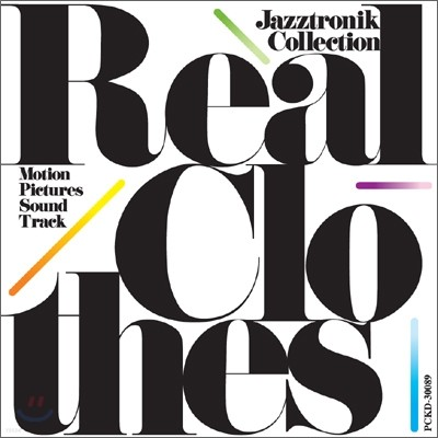Jazztronik - Real Clothes: Motion Pictures Sound Track