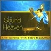 Terry MacAlmon - The Sound Of Heaven