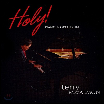 Terry MacAlmon - Holy: Piano & Orchestra
