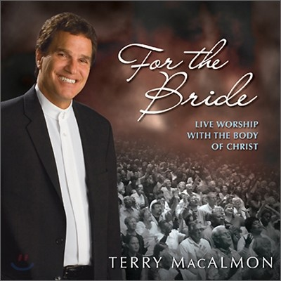 Terry MacAlmon - For The Bride
