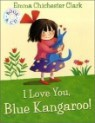 I Love You, Blue Kangaroo! (Book & CD)
