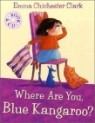 Where Are You, Blue Kangaroo? (Book & CD)