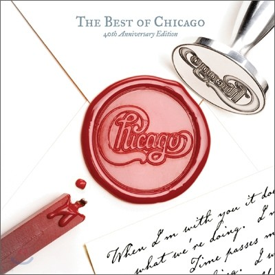 Chicago - The Best of Chicago (40th Anniversary Edition)