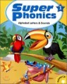 Super Phonics 1 Alphabet Letters & Sounds : Student Book (Book & CD)