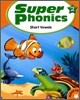 Super Phonics 2 Short Vowels : Student Book (Book & CD)