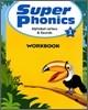 Super Phonics 1 Alphabet Letters & Sounds : Workbook
