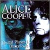 Alice Cooper - Brutal Planet / Dragon Town