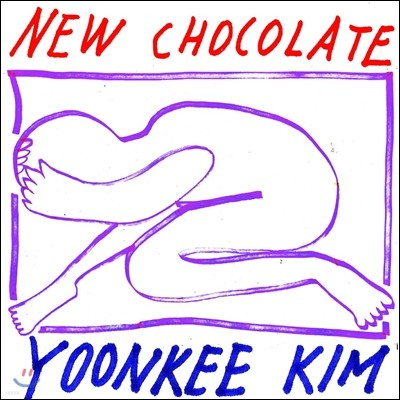 Yoonkee Kim - New Chocolate