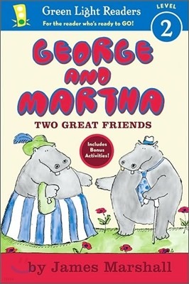 Green Light Readers Level 2 : George and Martha Two Great Friends Early Reader