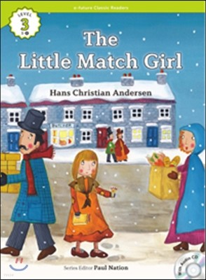 e-future Classic Readers Level 3-8 : The Little Match Girl