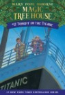 (Magic Tree House #17) Tonight On The Titanic