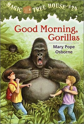 (Magic Tree House #26) Good Morning, Gorillas