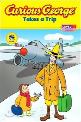 Curious George : Takes a Trip