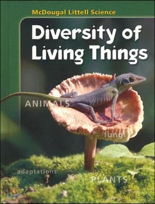 McDougal Littell Life Science [Diversity of Living Things] : Pupil's Edition