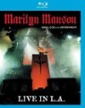 Marilyn Manson - Guns, God and Government: Live in LA