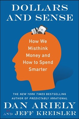 Dollars and Sense: How We Think about Money