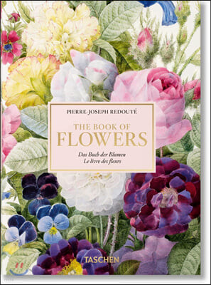Redoute. The Book of Flowers. 40th Anniversary Edition