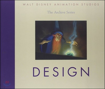 Walt Disney Animation Studios The Archive Series : Design