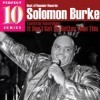 Solomon Burke - It Don't Get No Better Than This (Best Of Rounder Records, Perfect 10 Series)