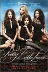 Pretty Little Liars : TV Tie-in Edition